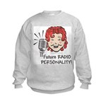 Future Radio Personality Kids Sweatshirt