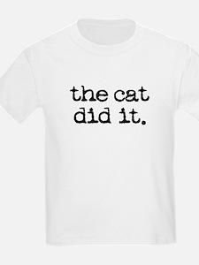 The Cat Did It T-Shirt