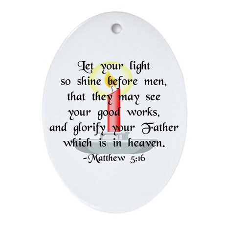 """""""Let Your Light So Shine"""" Oval Ornament"""