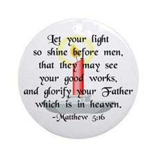 """""""Let Your Light So Shine"""" Ornament (Round)"""