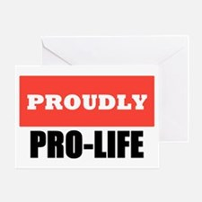 Proudly Pro-Life Greeting Card
