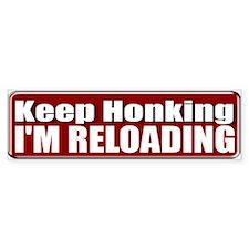 Keep Honking Bumper Bumper Bumper Sticker