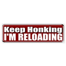 Keep Honking Bumper Bumper Sticker