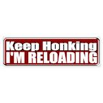 Keep Honking Bumper Sticker
