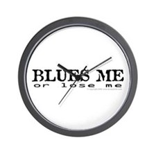 Blues Me or lose me Wall Clock