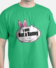 Not a Bunny Funny T-Shirt