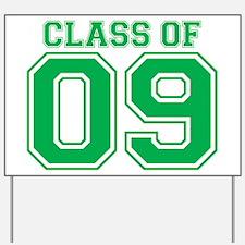 Class Of 09 (Green Varsity) Yard Sign