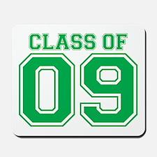 Class Of 09 (Green Varsity) Mousepad