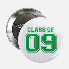 """Class Of 09 (Green Varsity) 2.25"""" Button"""