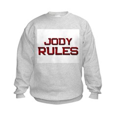 jody rules Sweatshirt