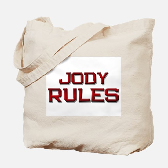 jody rules Tote Bag