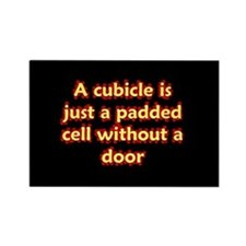 Office cubicle humor funny saying Rectangle Magne