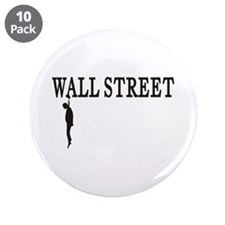 "Hanging Wall Street 3.5"" Button (10 pack)"