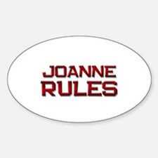joanne rules Oval Decal