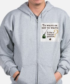 To Write or Not to Write Zip Hoodie