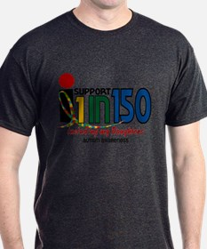 I Support 1 In 150 & My Daughters T-Shirt