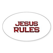 jesus rules Oval Decal