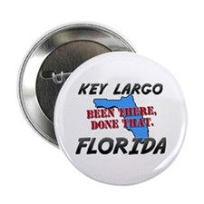 "key largo florida - been there, done that 2.25"" Bu"