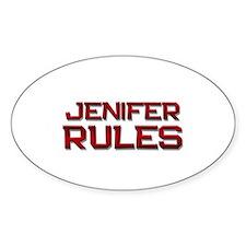 jenifer rules Oval Decal