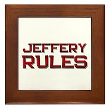 jeffery rules Framed Tile