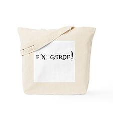 En Garde! Tote Bag