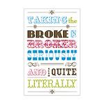 Broke in Broker Mini Poster Print