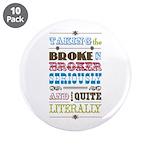 "Broke in Broker 3.5"" Button (10 pack)"