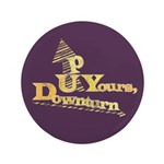 "Up Yours Downturn 3.5"" Button (100 pack)"