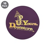 "Up Yours Downturn 3.5"" Button (10 pack)"
