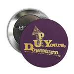 "Up Yours Downturn 2.25"" Button (10 pack)"