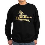 Up Yours Downturn Sweatshirt (dark)