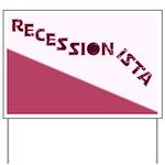 Recessionista Yard Sign
