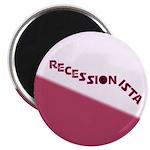 """Recessionista 2.25"""" Magnet (10 pack)"""