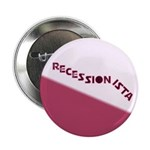 "Recessionista 2.25"" Button (100 pack)"