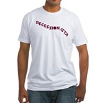 Recessionista Fitted T-Shirt