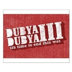 End Dubya Dubya III Small Poster