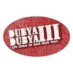 End Dubya Dubya III Oval Sticker (50 pk)