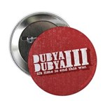 "End Dubya Dubya III 2.25"" Button (100 pack)"