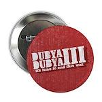 """End Dubya Dubya III 2.25"""" Button"""