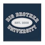 Big Brother University Tile Coaster