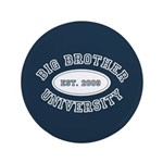 """Big Brother University 3.5"""" Button"""