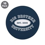 """Big Brother University 3.5"""" Button (10 pack)"""