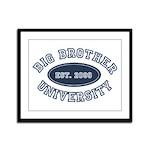 Big Brother University Framed Panel Print