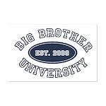 Big Brother University Mini Poster Print