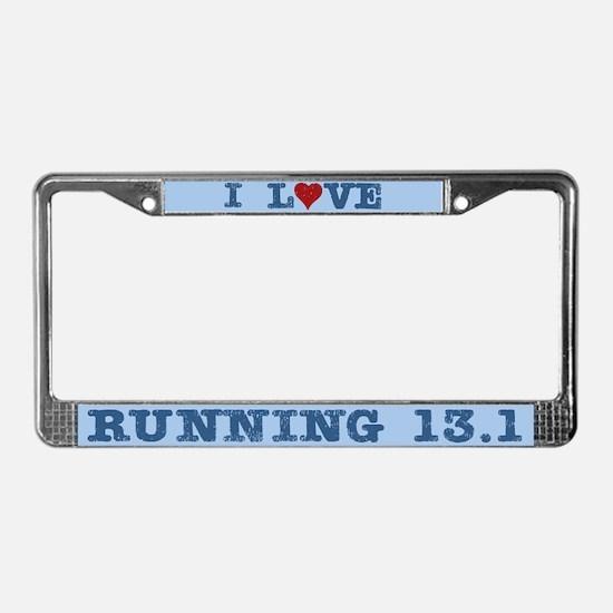 I Love Running 13.1 License Plate Frame