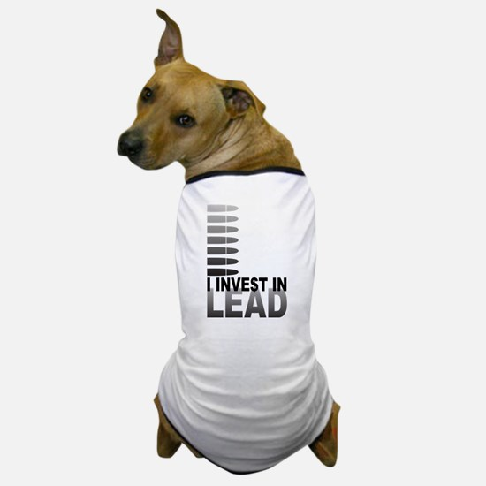 I Invest In Lead Dog T-Shirt