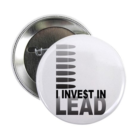 """I Invest In Lead 2.25"""" Button (100 pack)"""