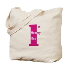 1st Mommy's Day - Girl Tote Bag