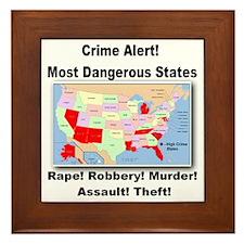 Most Dangerous States! Framed Tile