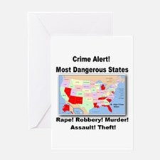 Most Dangerous States! Greeting Card